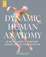 Артбук «Dynamic Human Anatomy: An Artist's Guide to Structure, Gesture, and the Figure in Motion» [USA IMPORT]