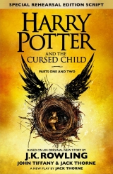Книга англійською мовою Harry Potter and the Cursed Child - Parts One & Two (Special Rehearsal Edition): Parts I & II: The Official Script Book of the Original West End Production